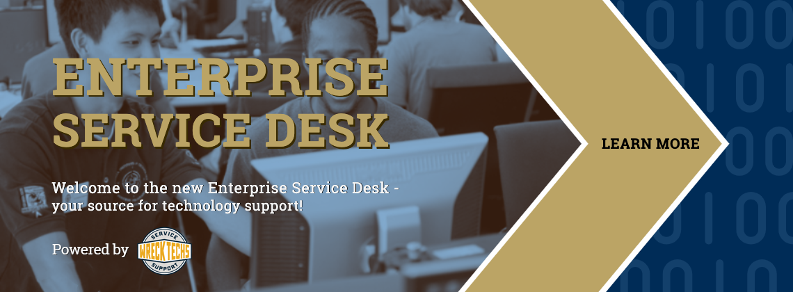 Welcome to Enterprise Service desk. Learn more about your technology support resource.